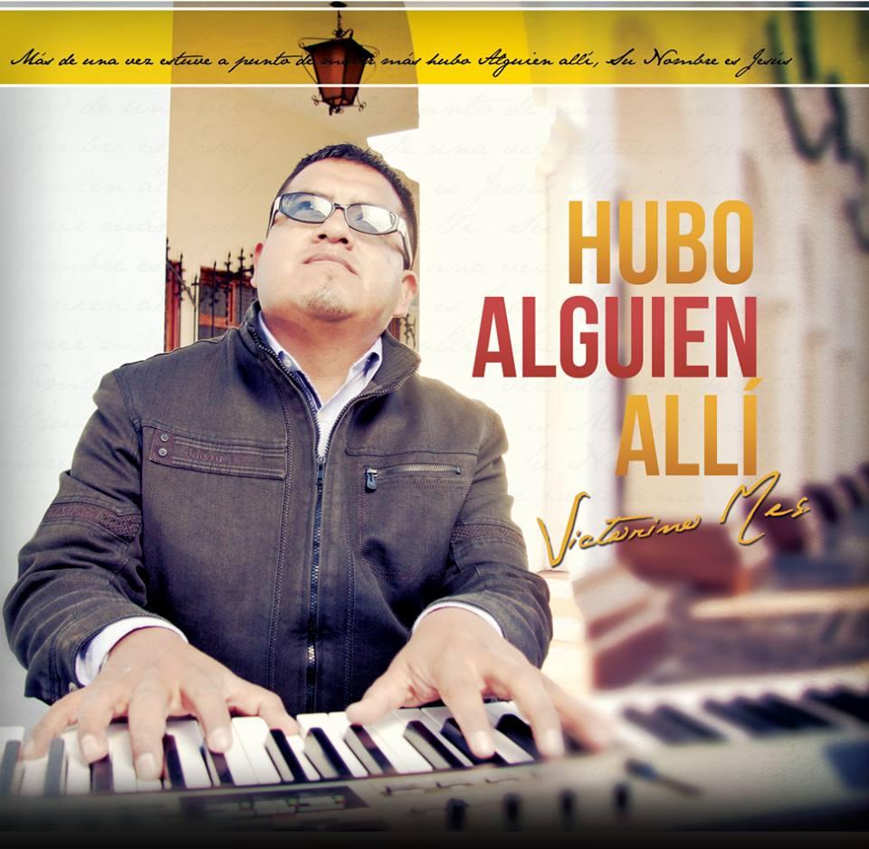 Victorino Mes Cantante Cristiano Totonicapan